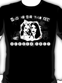 Blow it out your ass, it's VERUCA SALT! T-Shirt