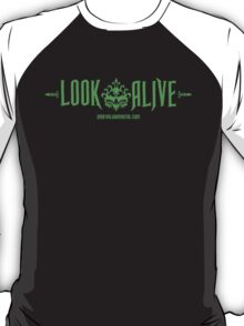 LOOK ALIVE . . . . Haunted Mansion designs by Topher Adam T-Shirt