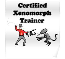 Certified Xenomorph Trainer Poster