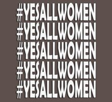 Yes All Women #9 by boobs4victory