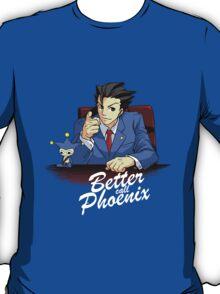 Better call Phoenix T-Shirt