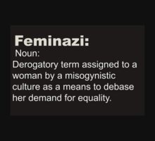 Feminazi- Terminology  by Sarah Ball (TheMaggotPie)