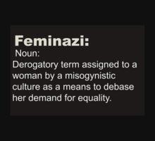Feminazi- Terminology  by Sarah Ball (TheMaggotPie)