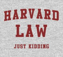Harvard Law (Just Kidding) by Boogiemonst