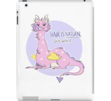 hair is natural iPad Case/Skin