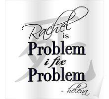 Rachel is Problem I Fix Problem  Poster