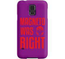 Magneto Was Right X-Men Marvel T-shirt  Samsung Galaxy Case/Skin