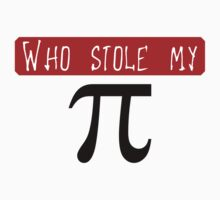 Who stole my Pi by vivendulies