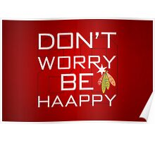 Don't Worry Be Haapy Poster