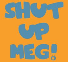 shut up meg by allie mae