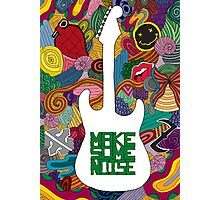 Make some noise (music) Photographic Print