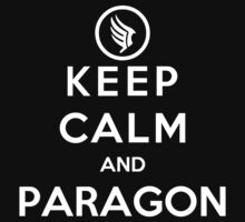 Keep Calm Paragon by Pokerus