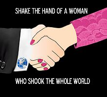 SHAKE THE HAND OF A WOMAN WHO SHOOK THE WHOLE WORLD CREATIVE THROW PILLOW by ✿✿ Bonita ✿✿ ђєℓℓσ