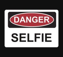 Danger Selfie - Warning Sign by graphix