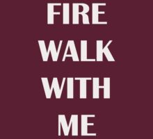 Twin Peaks - Fire Walk With Me (White) by PyroSmiley