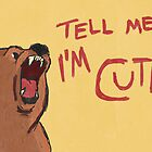 tell me i'm cute by Tess Smith-Roberts