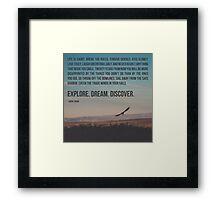 Explore Dream Discover Framed Print