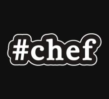 Chef - Hashtag - Black & White by graphix