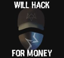 Will Hack For Money T-Shirt