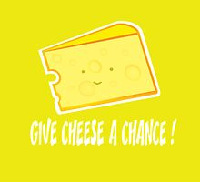 give cheese a chance by mangulica