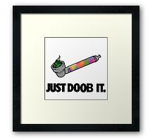 Just Doob It Framed Print