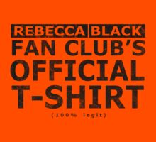 Rebecca Black fan club's official t-shirt by DoctorMonkey
