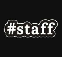 Staff - Hashtag - Black & White by graphix