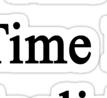 This Is Time For English Sticker