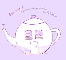 All you need is tea by Sally Kate Yeoman