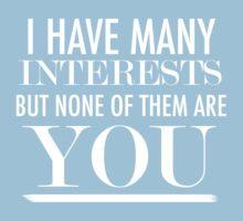 I Have Many Interests by Noelle Gravlee