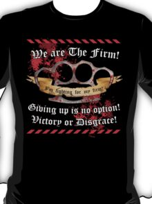 We are the Firm! Knuckle Duster Large Print T-Shirt
