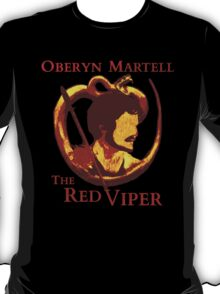 Oberyn Martell - The Red Viper T-Shirt