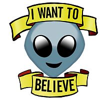 I WANT TO BELIEVE by Becca Street