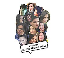 I fancy Queen Regina Mills Photographic Print