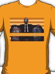 Frank Underwood - Democracy T-Shirt T-Shirt