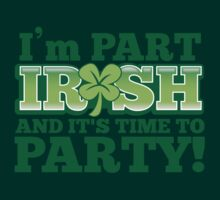 I'm part irish and ready to party by jazzydevil