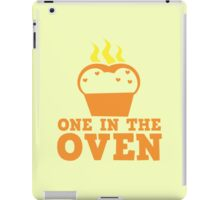 One in the OVEN iPad Case/Skin