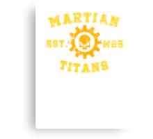 Sports Team: The Martian Titans Canvas Print