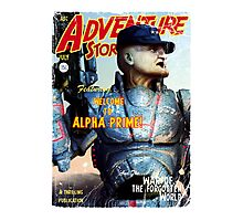 Adventure Stories Welcome to Alpha Prime Photographic Print