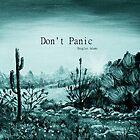 Don't Panic by Anastasiya Malakhova