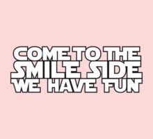 Come to the Smileside (white)  Kids Clothes