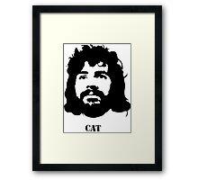 Viva la CAT Stevens! Framed Print