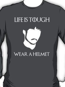 Life is tough, wear a helmet. Oberyn Martell. T-Shirt