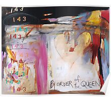 By Order of the Queen urban vibe print Poster