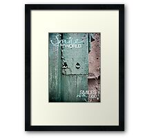 Smile and the World Smiles With You Framed Print
