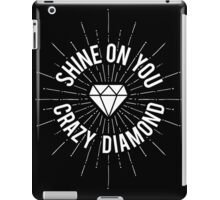 Shine On You Crazy Diamond iPad Case/Skin