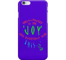JOY 4 201... ! * iPhone Case/Skin