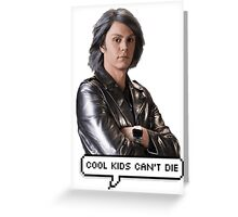 Quicksilver - Cool kids can't die Greeting Card