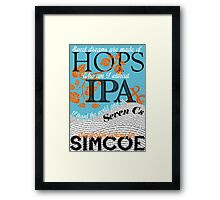 Sweet Dreams are Made of Hops Framed Print