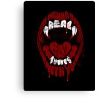Real Bad Things Canvas Print